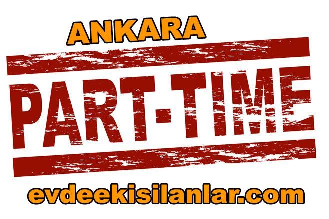 Ankara part time iş ilanları part time Ankara ek iş